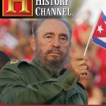 Fidel Castro - get it now while he is still slightly relevant.